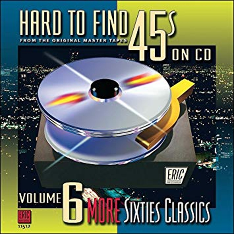 Hard-To-Find 45's On Cd 6: More 60S Classics | CD