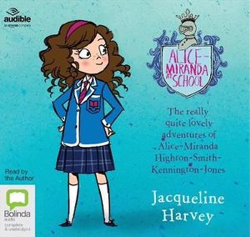 Alice-Miranda At School | Audio Book