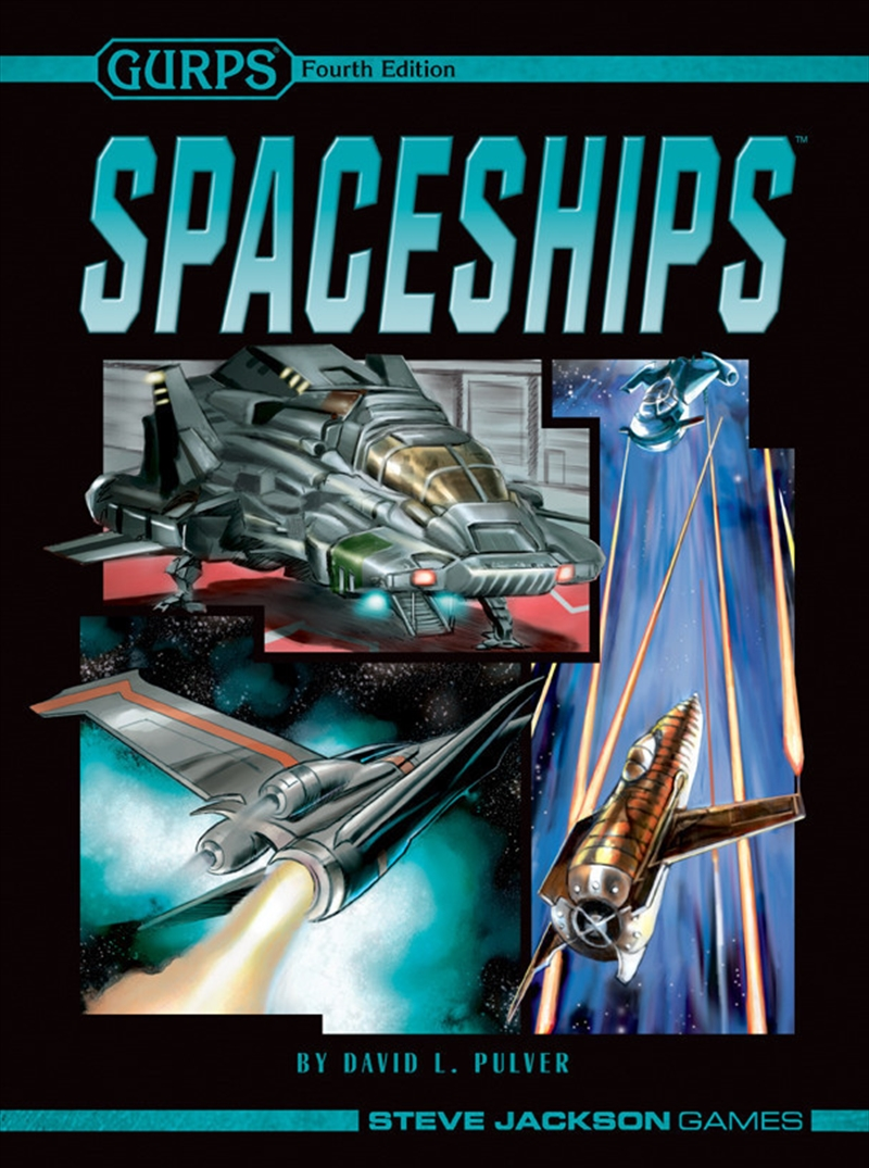 Gurps Spaceships 4th Edition | Games