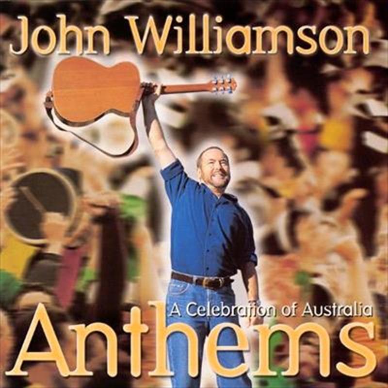 Anthems: A Celebration Of Australia | CD
