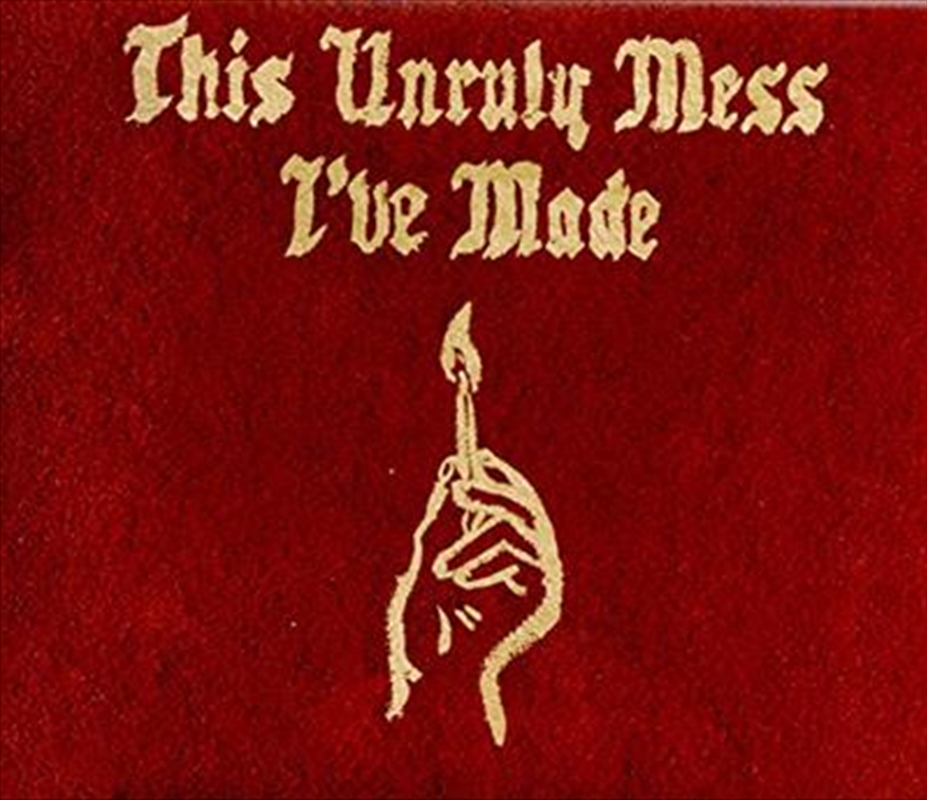 This Unruly Mess I've Made (Explicit) | CD