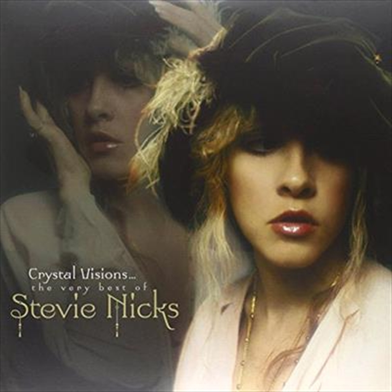 Crystal Visions The Very Best Of Stevie Nicks Rock