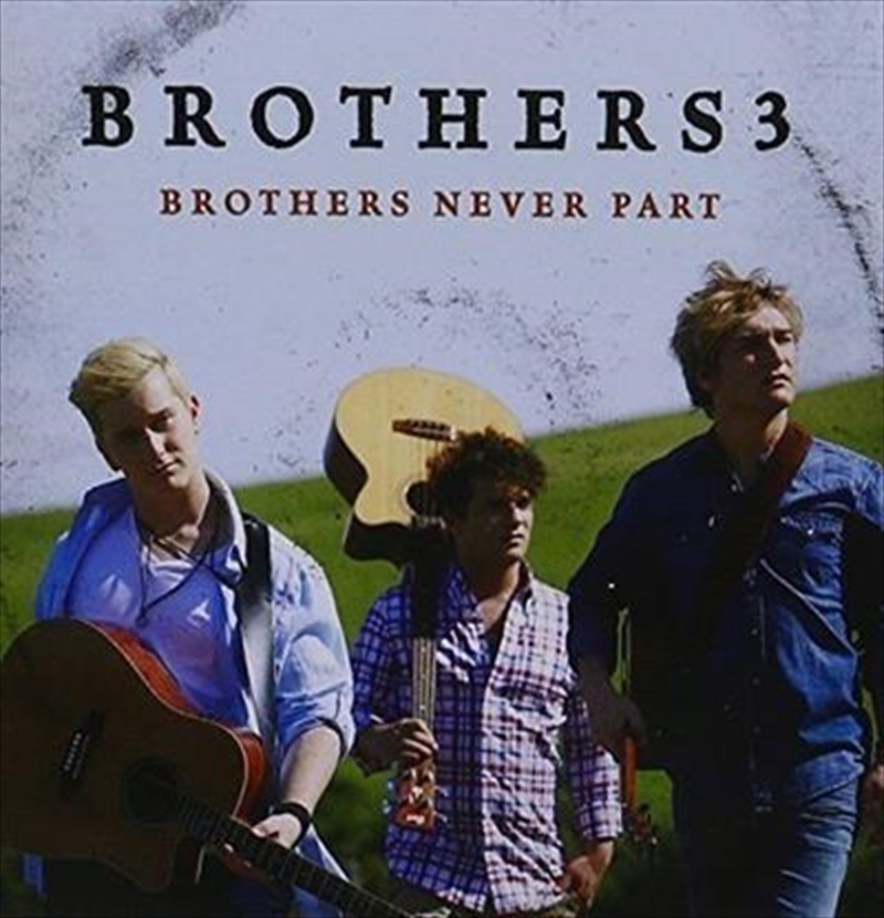 Brothers Never Part | CD