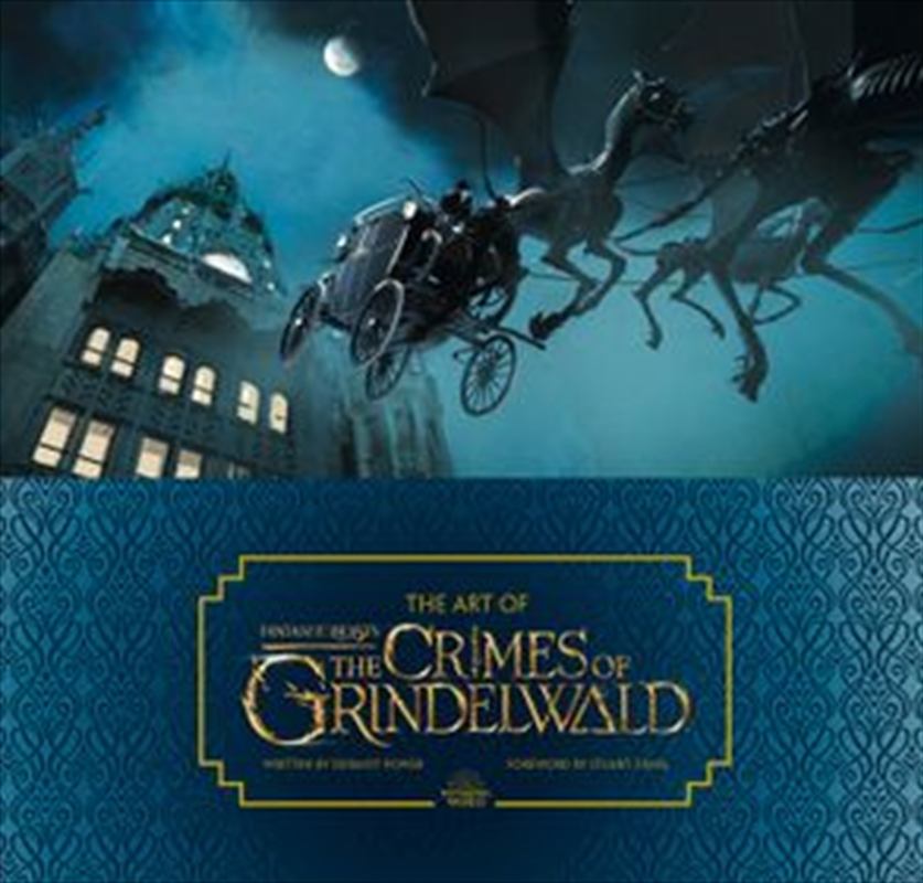 Art Of Fantastic Beasts The Crimes Of Grindelwald | Hardback Book