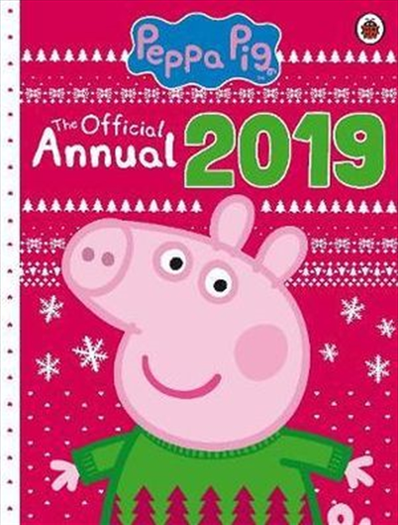 Peppa Pig: The Official Peppa Annual 2019 | Hardback Book