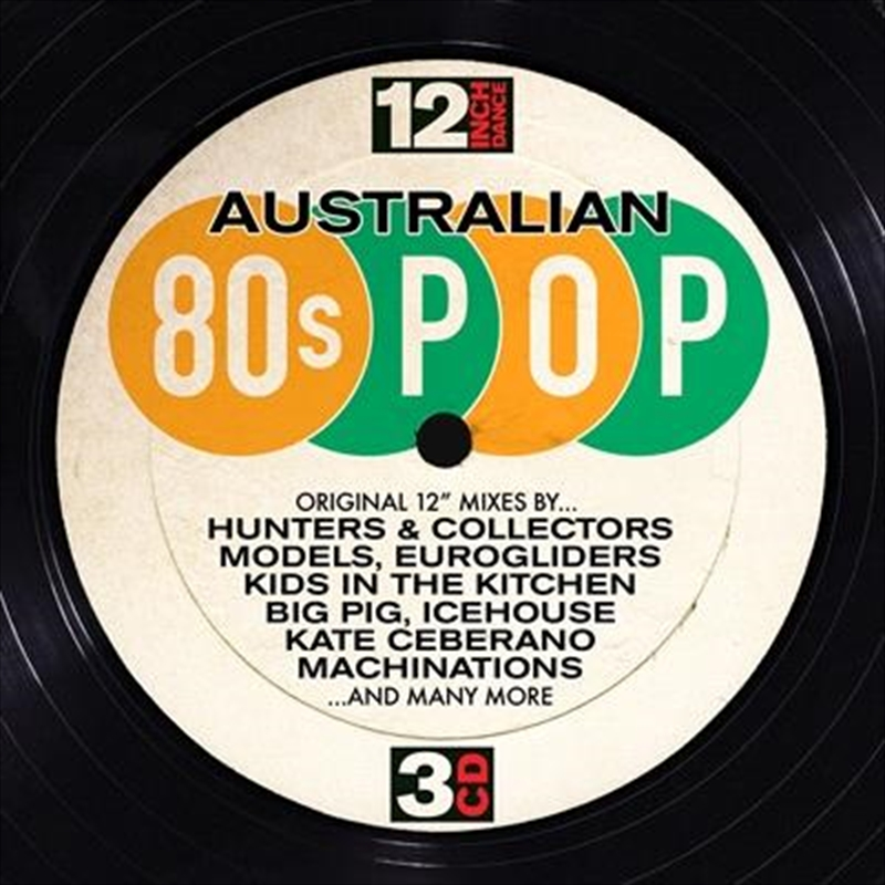 12 Inch Dance: Australian 80s Pop | CD