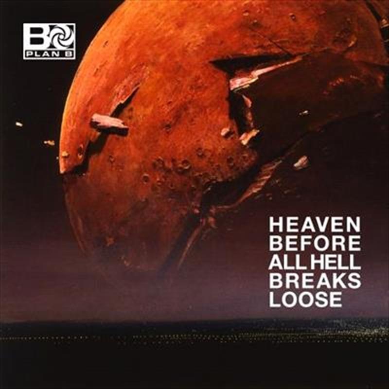 Heaven Before All Hell Breaks Loose | CD