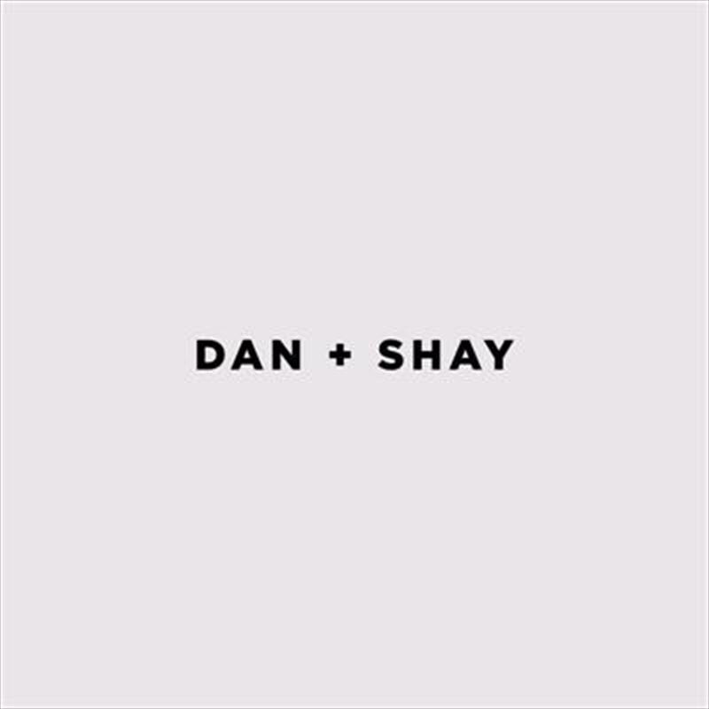 Dan + Shay | CD