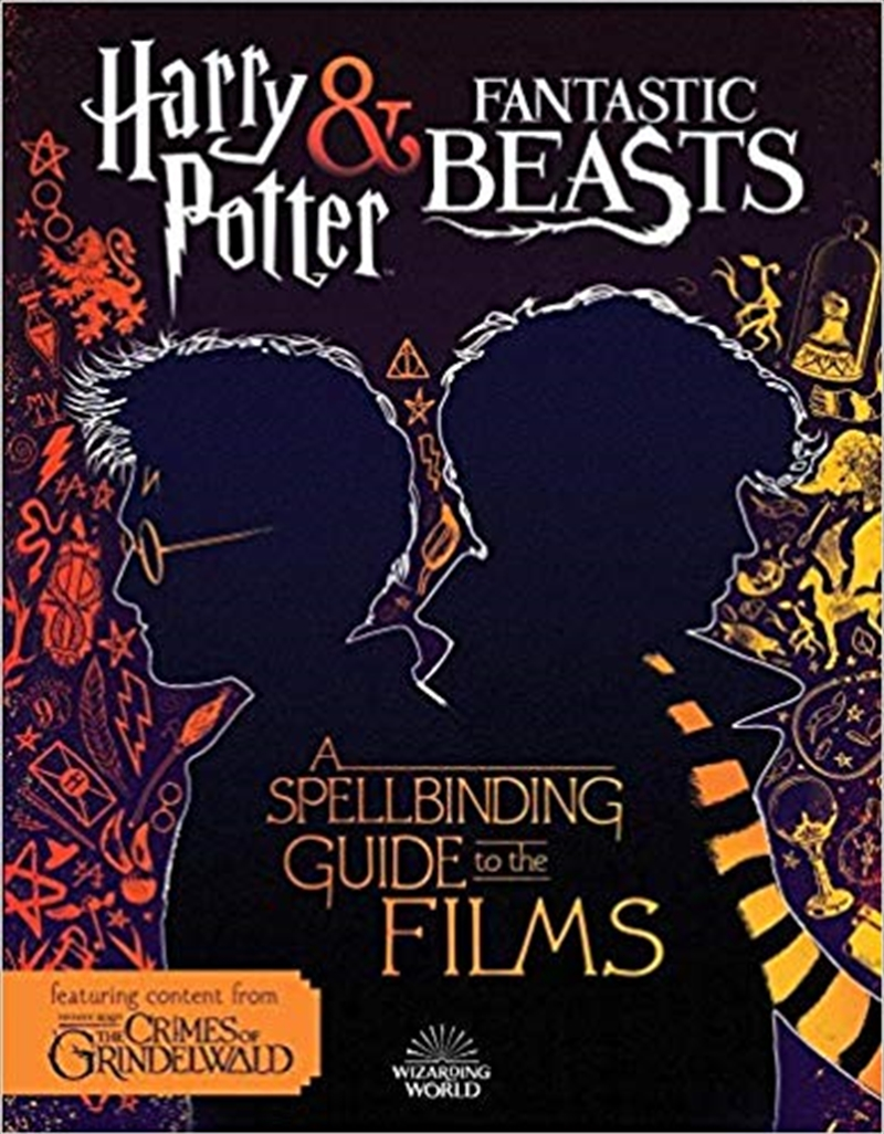 Fantastic Beasts 2: A Spellbinding Guide to the Films | Paperback Book