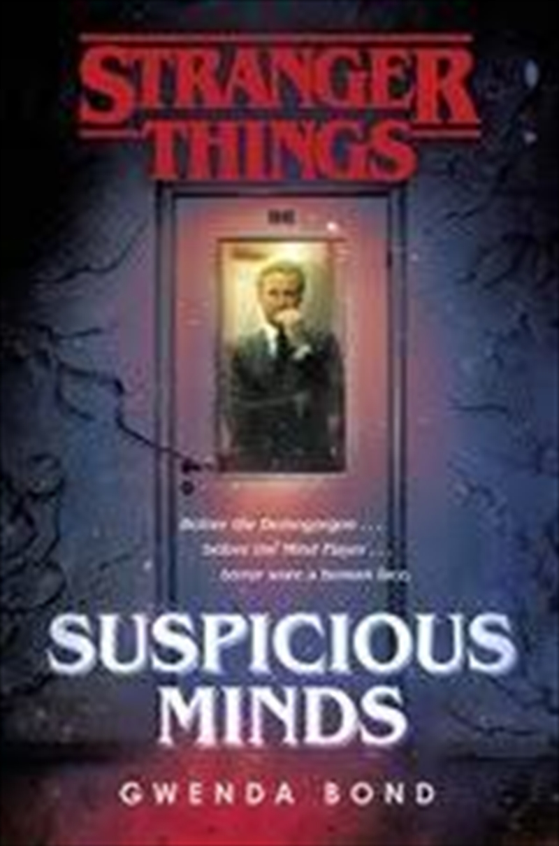 Stranger Things: Suspicious Minds The First Official Novel | Paperback Book
