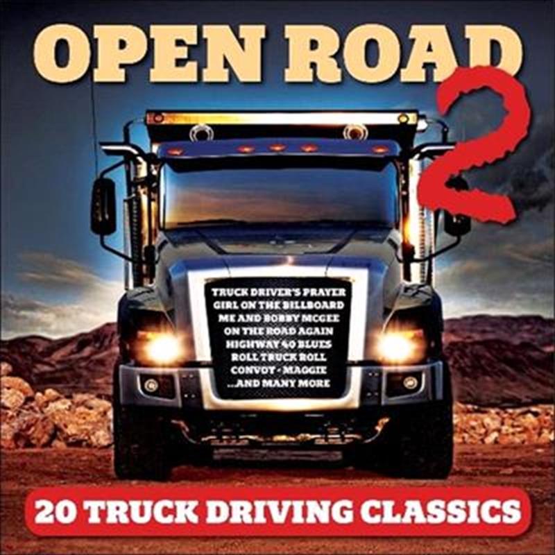 Open Road 2 - 20 Truck Driving Classics | CD
