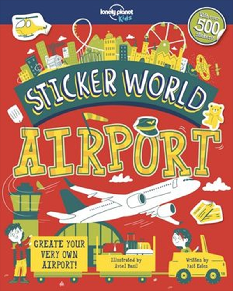 Lonely Planet Kids - Sticker World Airport | Paperback Book