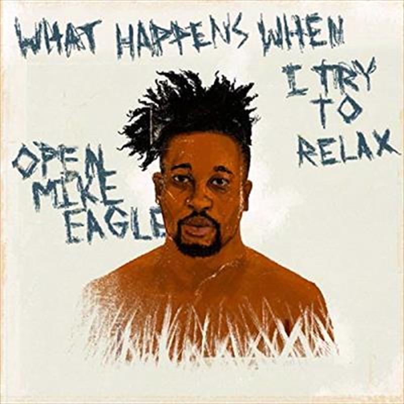 What Happens When I Try To Relax | CD
