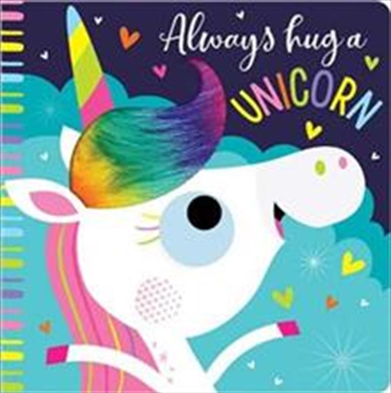 Always Hug a Unicorn | Board Book