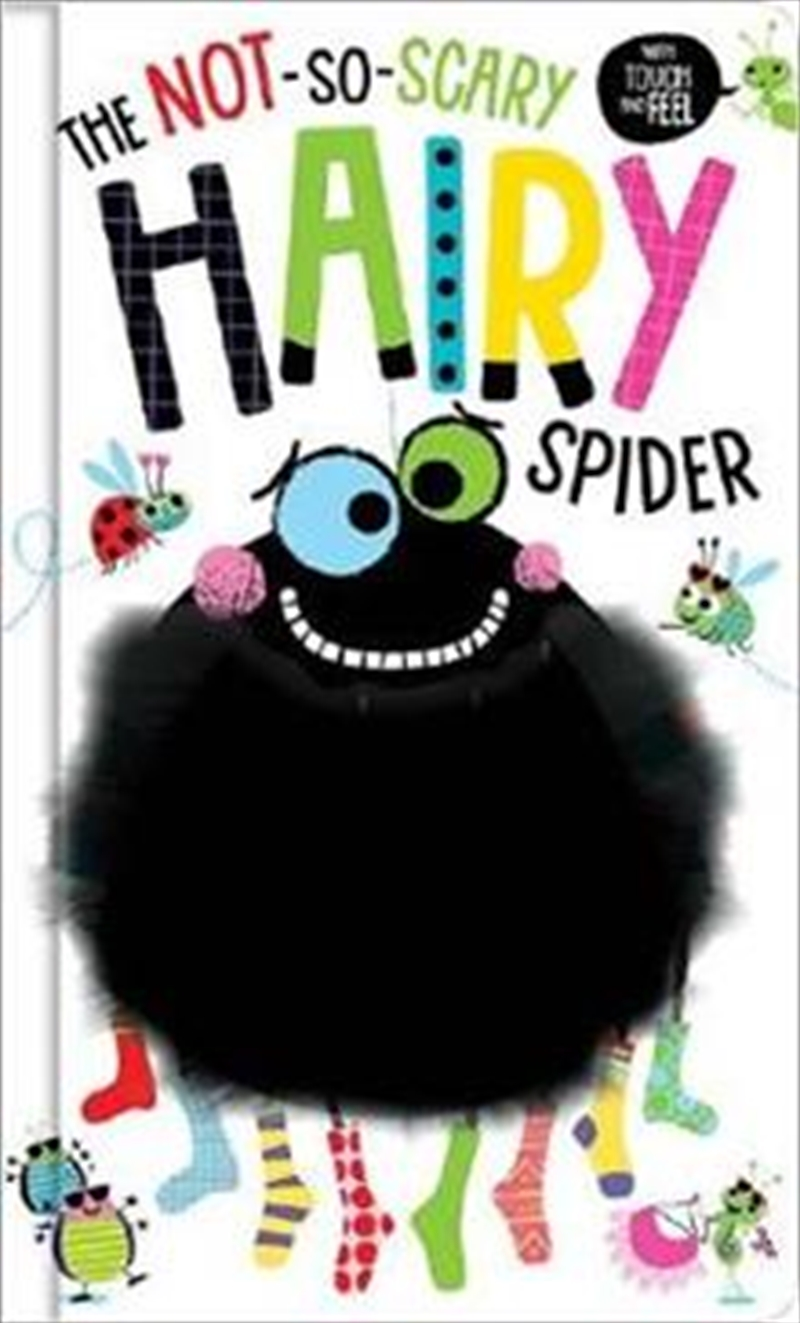 Not So Scary Hairy Spider | Board Book