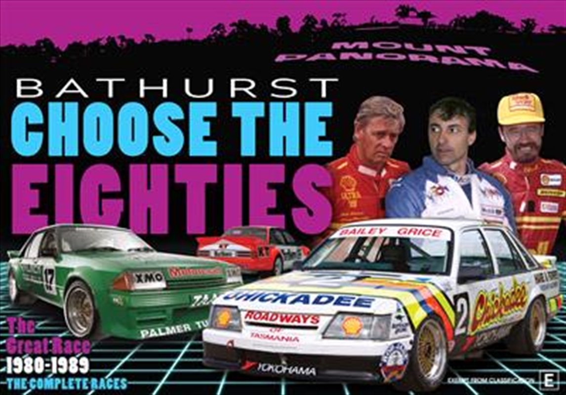 Magic Moments Of Motorsport - Choose The Eighties - Bathurst 1980-1989 | DVD