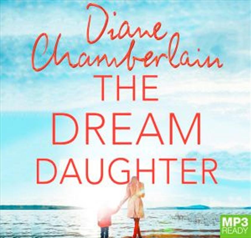 Dream Daughter   Audio Book