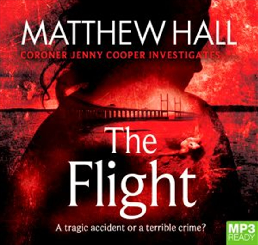 The Flight : Coroner Jenny Cooper Book 4 | Audio Book