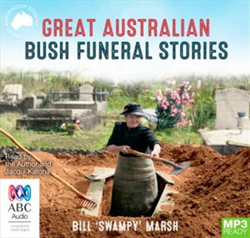 Great Australian Bush Funeral Stories | Audio Book