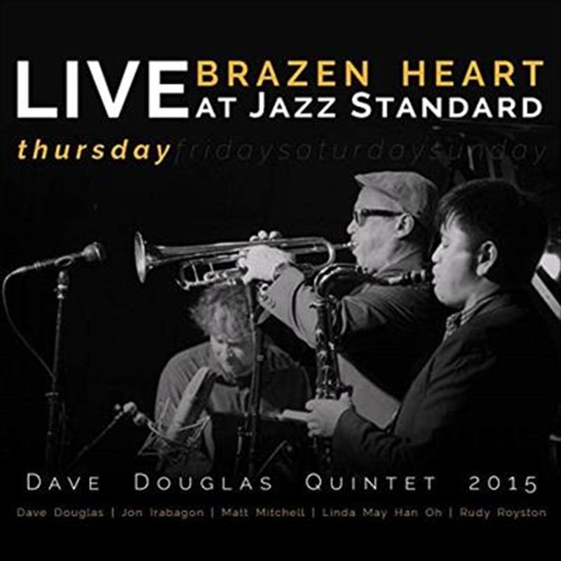 Brazen Heart Live At Jazz Standard Thursday | CD