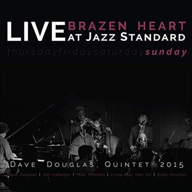 Brazen Heart Live At Jazz Standard Sunday   CD