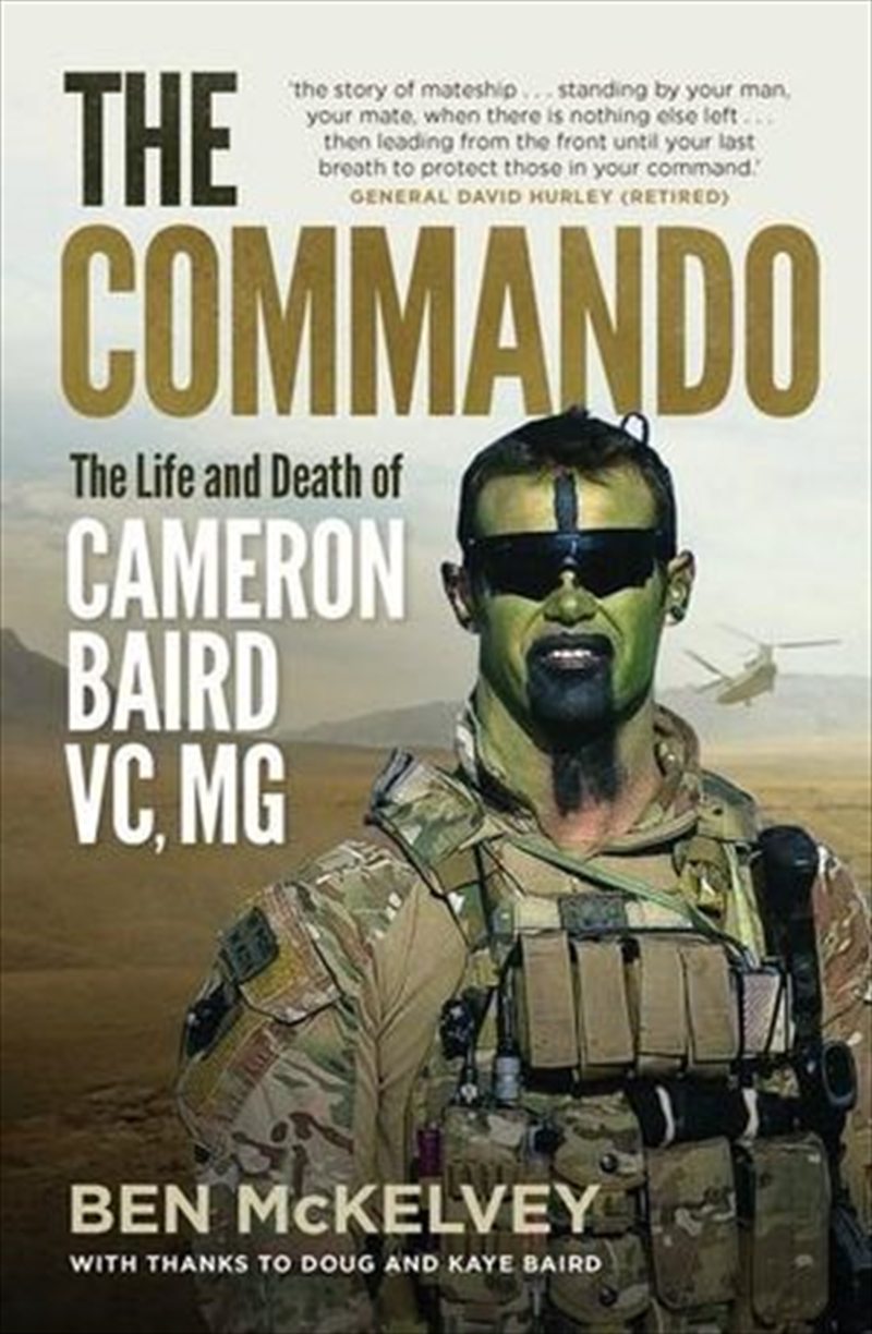 Commando: The Life And Death Of Cameron Baird, VC, MG   Paperback Book