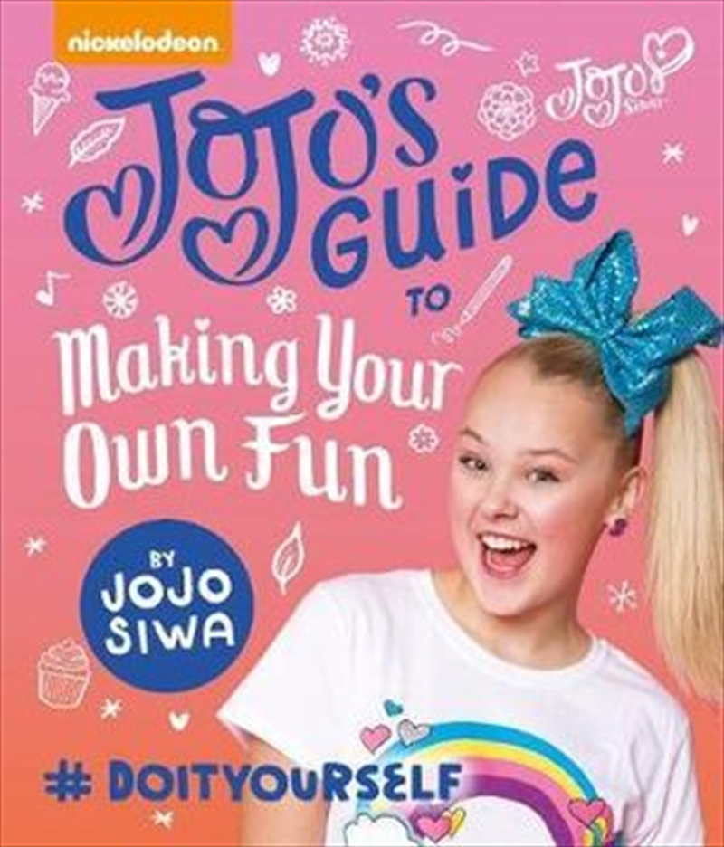 JoJo's Guide To Making Your Own Fun | Hardback Book