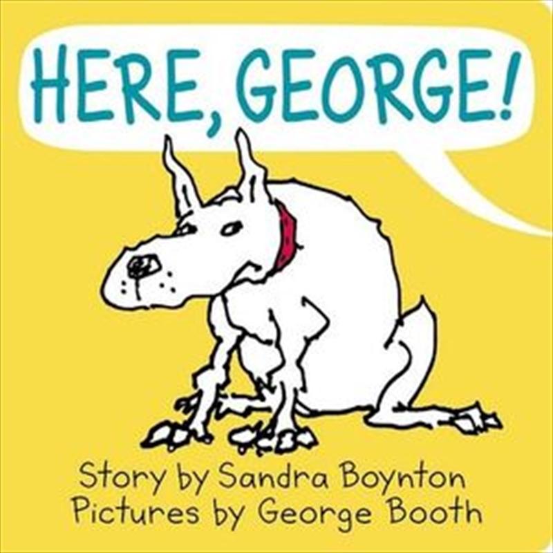 Here George   Board Book