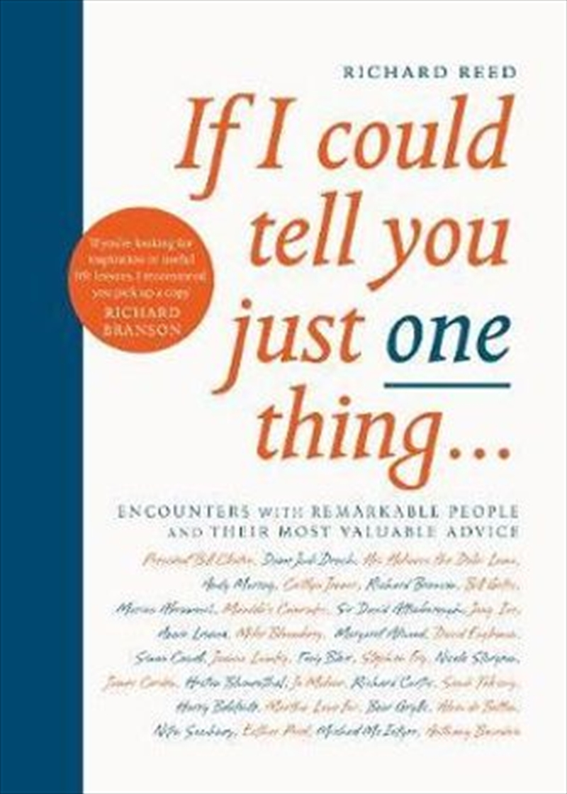 If I Could Tell You Just One Thing... | Paperback Book