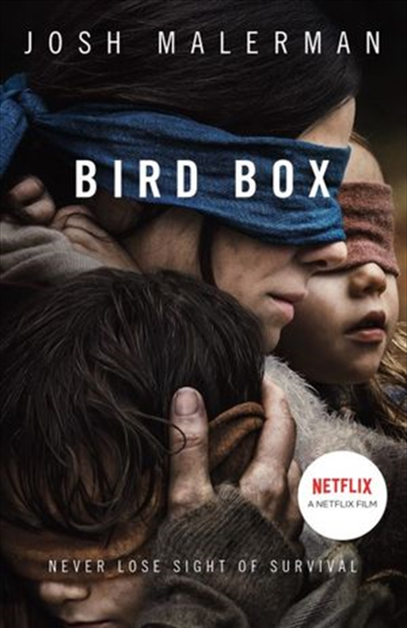 Bird Box: Film Tie In Edition | Paperback Book