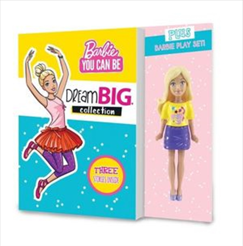 Barbie You Can Be: Dream Big Collection + Doll   Paperback Book