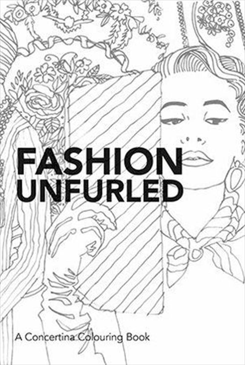 Fashion Unfurled | Paperback Book