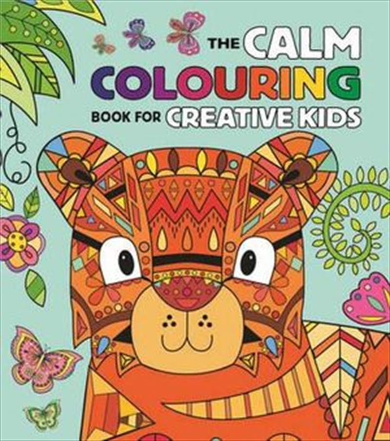 Calm Colouring for Creative Kids | Colouring Book