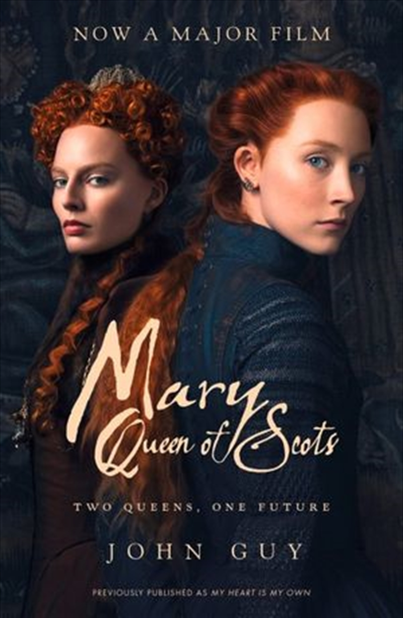 Mary Queen of Scots [Film Tie-In] | Paperback Book