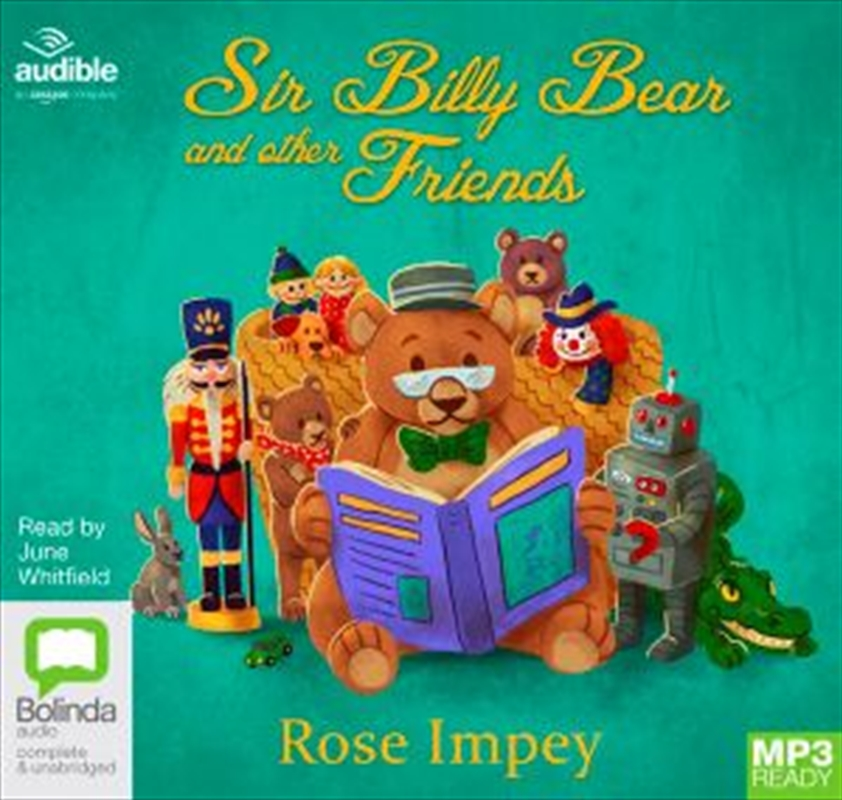 Sir Billy Bear And Other Friends | Audio Book