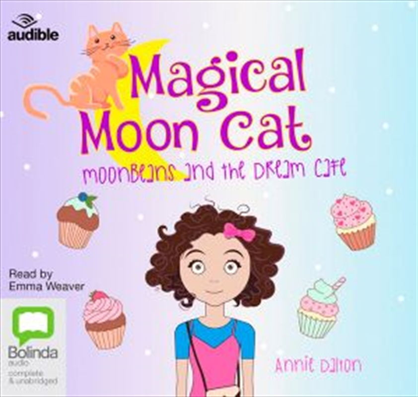 Moonbeans And The Dream Cafe | Audio Book
