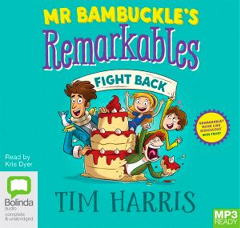 Mr Bambuckle's Remarkables Fight Back | Audio Book