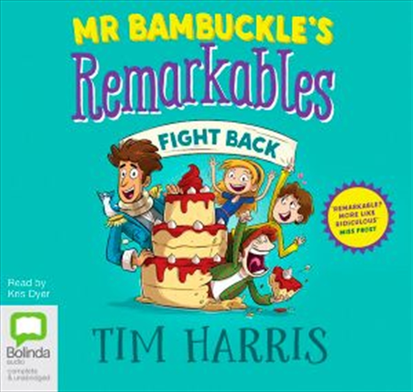 Mr Bambuckle's Remarkables Fight Back   Audio Book