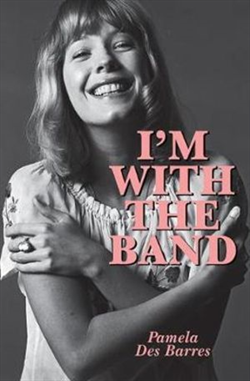 I'm With The Band Revised Edition | Paperback Book