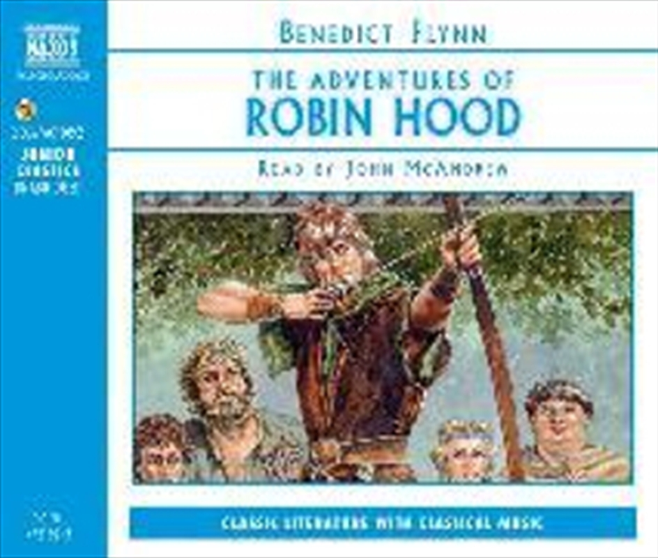 Robin Hood - Classic Literature with Classical Music | CD
