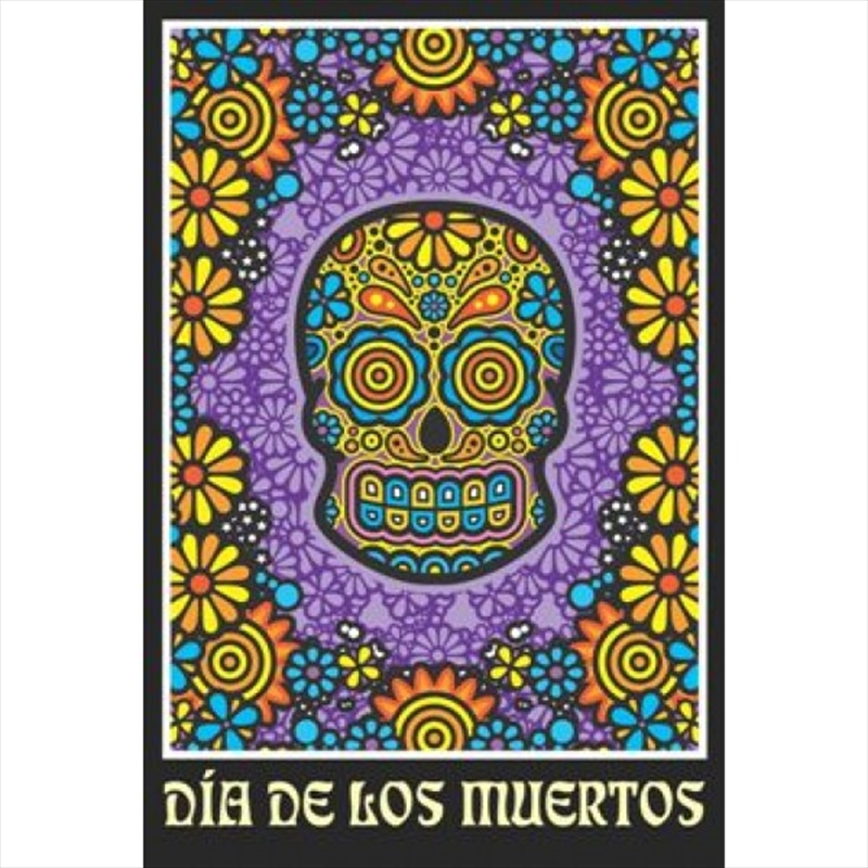 Mexican Day Of The Dead Poster | Merchandise