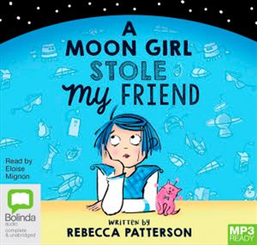 A Moon Girl Stole My Friend | Audio Book