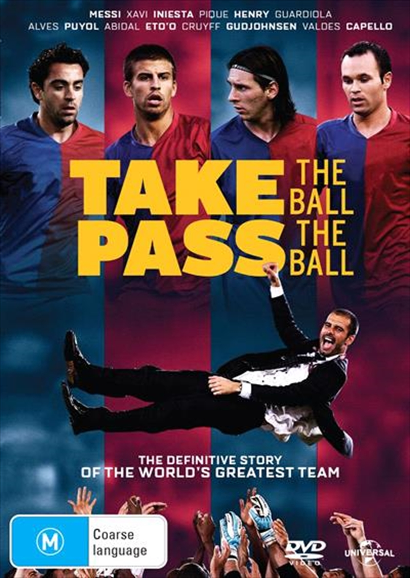 Barca - Take The Ball, Pass The Ball | DVD