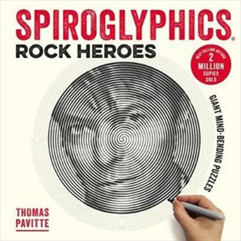 Spiroglyphics: Rock Heroes   Paperback Book
