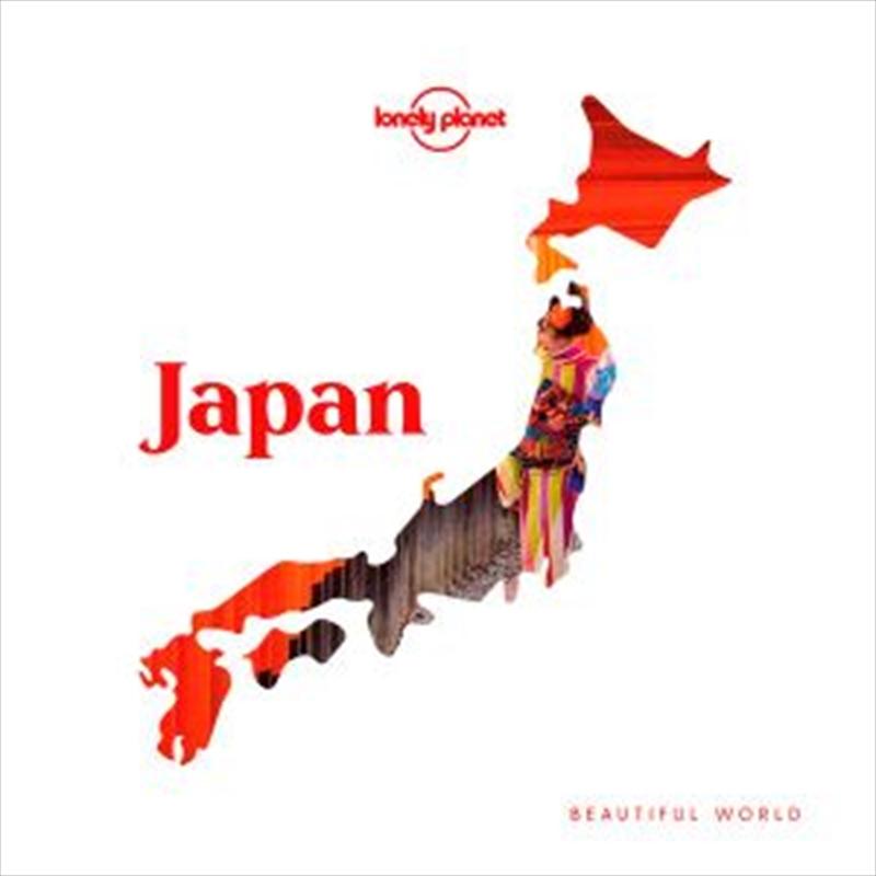 Lonely Planet - Beautiful World Japan | Hardback Book