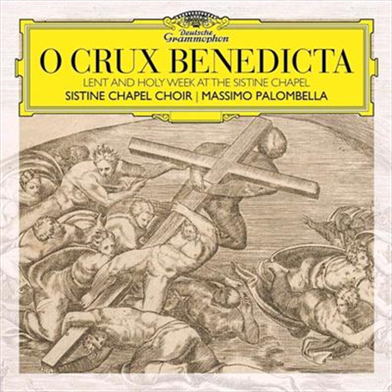 O Crux Benedicta - Lent And Holy Week At The Sistine Chapel | CD