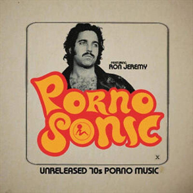 Buy Soundtrack Pornosonic - Unreleased 70s Porno Music