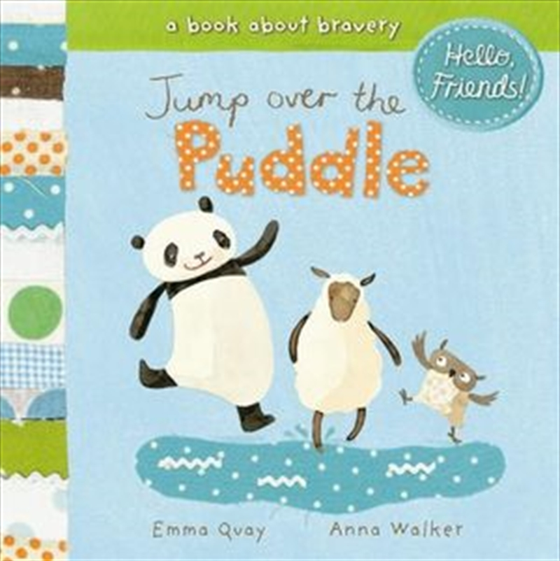 Hello Friends: Jump Over the Puddle | Board Book