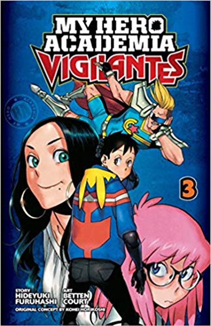 My Hero Academia: Vigilantes, Vol. 3 | Paperback Book