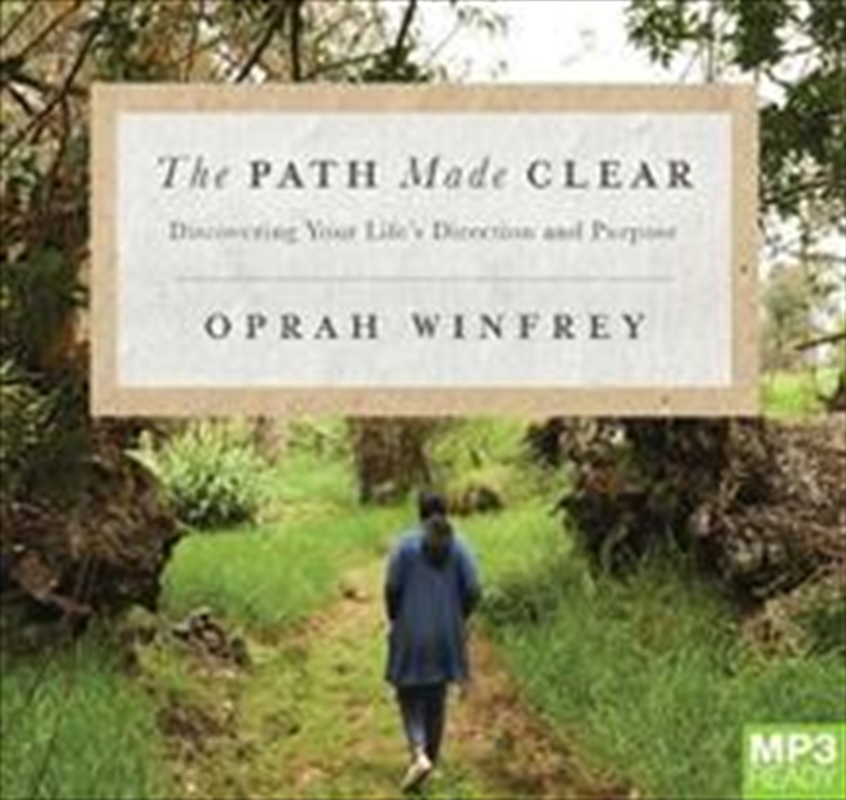 The Path Made Clear: Discovering Your Life's Direction and Purpose   Audio Book